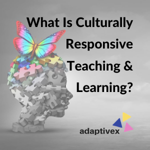 culturally responsive teaching, culturally responsive learning, what is culturally responsive teaching