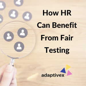 adaptive testing, adaptive testing benefits, human resources, hr, adaptivex