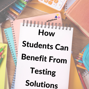 testing solutions, adaptive testing, culturally responsive teaching